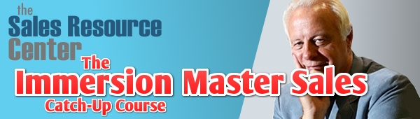 Immersion Master Sales Catch Up Course 7-9