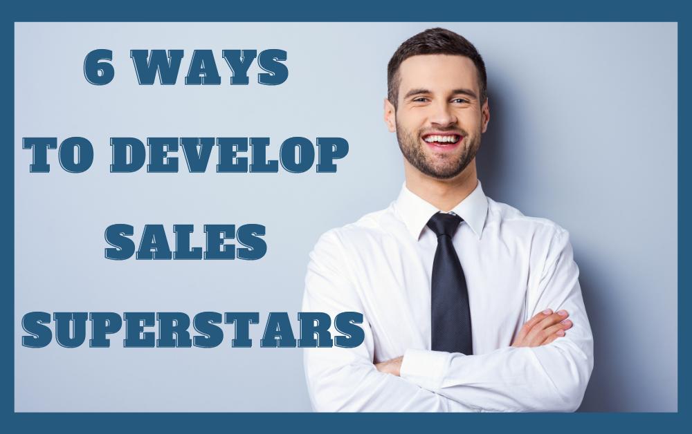 develop sales superstars