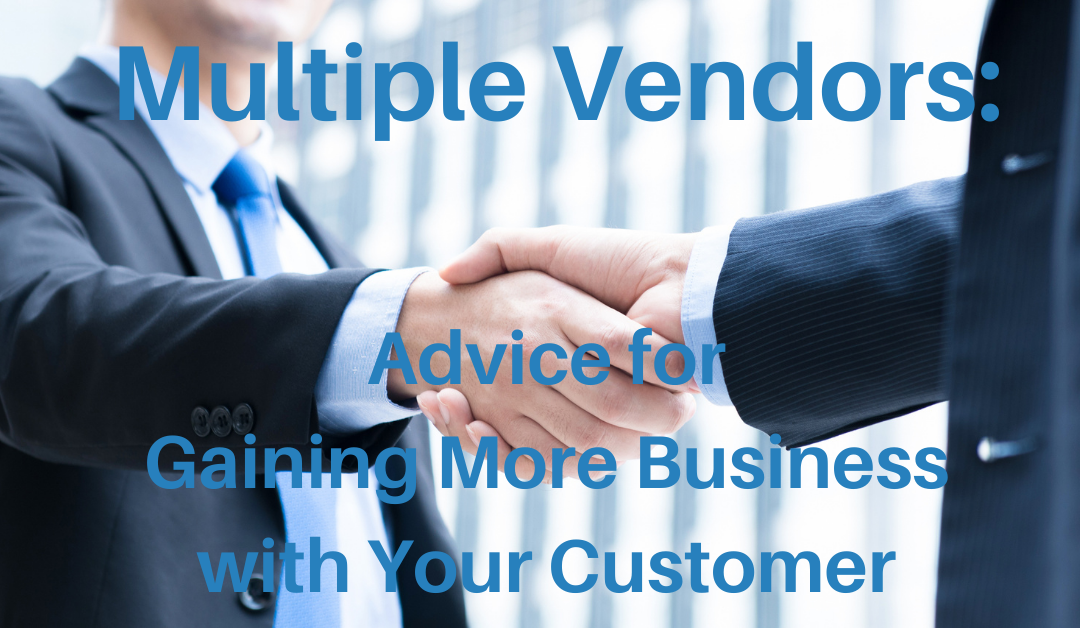 Sales Q&A – My Customer Uses Multiple Vendors